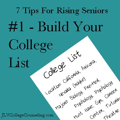 7 Tips for Rising Seniors - #1 Build Your College List
