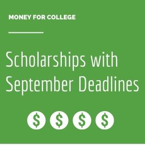 Scholarships with September Deadlines