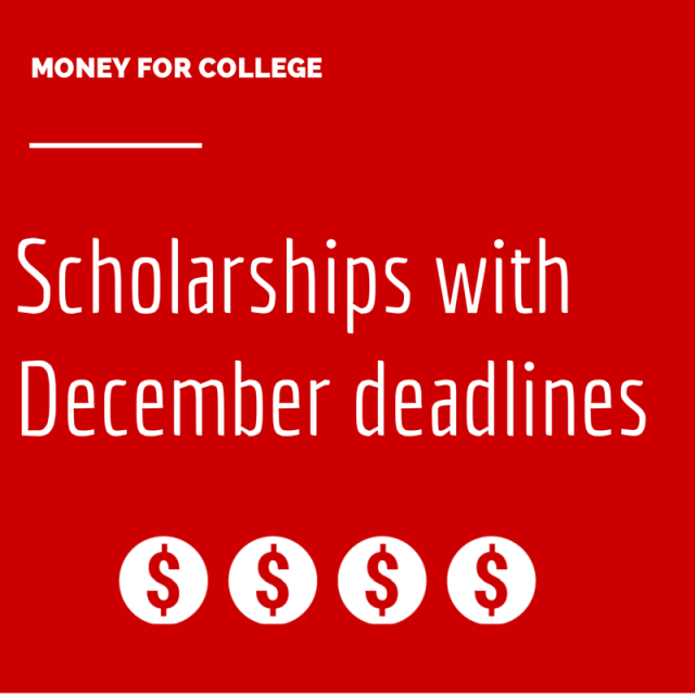 Scholarships with December deadlines