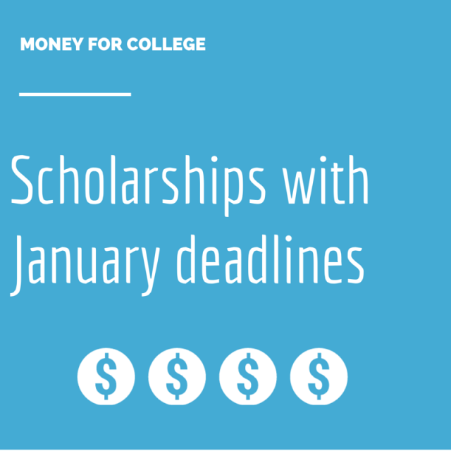Scholarships with January deadlines