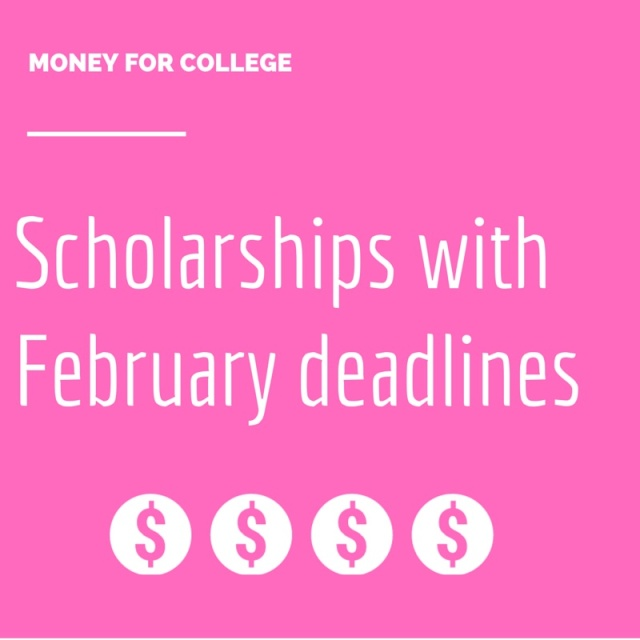 Here are 60 college scholarships and contests with February deadlines.