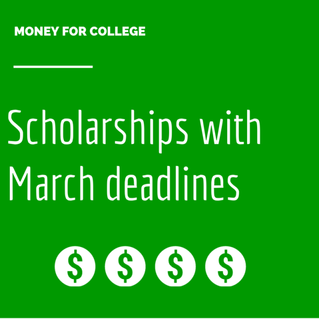 Scholarships with March deadlines