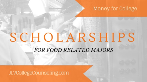 20 Scholarships for Culinary Arts or Food Science Majors | JLV College Counseling Blog