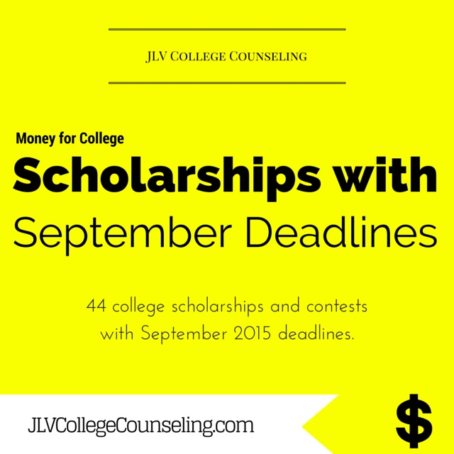 Scholarships with September 2015 deadlines | 44 college scholarships and contests with September 2015 deadlines.