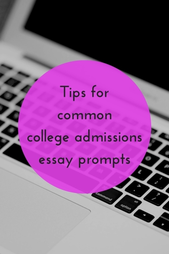 tips for common college admissions essay prompts jlv college counseling blog