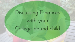 Discussing finances with your college-bound child | JLV College Counseling Blog