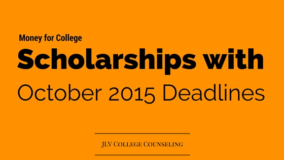 48 Scholarships with October 2015 deadlines | JLV College Counseling Blog