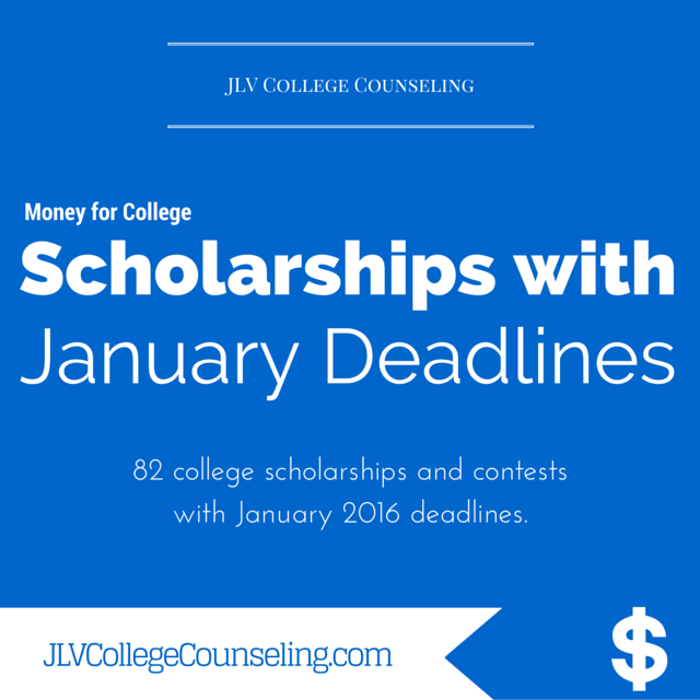82 Scholarships with January 2016 deadlines | JLV College Counseling Blog