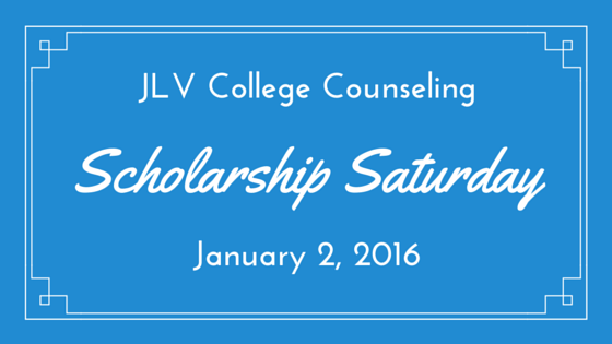Scholarship Saturday - January 2, 2016 - 15 #College #Scholarships and #Contests with upcoming deadlines. | JLV College Counseling Blog