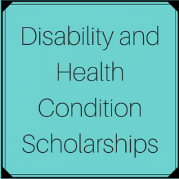 Scholarships for students with disabilities and/or health conditions