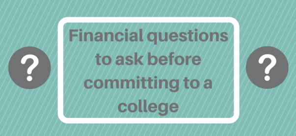 Financial questions to ask before committing to a college | JLV College Counseling Blog