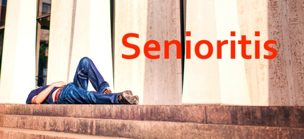 Symptoms and Dangers of Senioritis | JLV College Counseling Blog