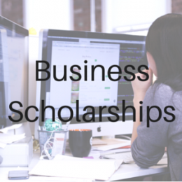 Scholarships for students studying Business, Marketing, Human Resources, and other fields related to Business.