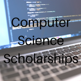 Scholarships for students studying Computer Science.