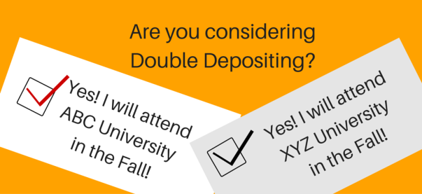 Are you considering Double Depositing? | JLV College Counseling Blog