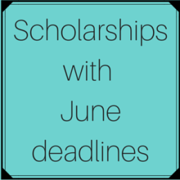 Scholarships with June deadlines
