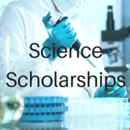 Scholarships for students studying Science including Biology, Chemistry, Physics, and other science related majors.