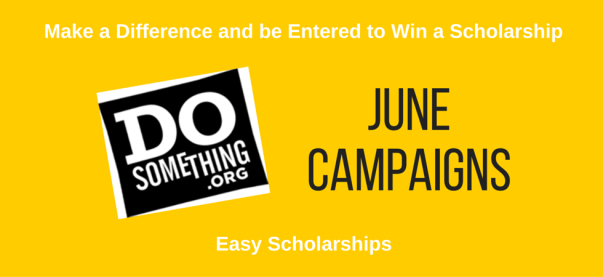 Easy Scholarships from DoSomething with June Deadlines | JLV College Counseling