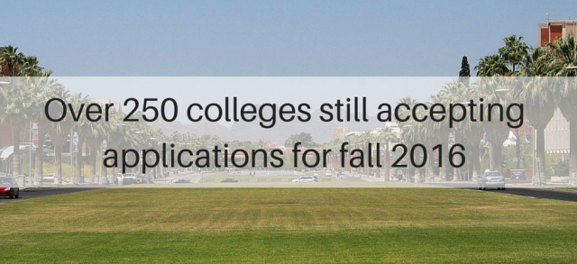 Over 250 colleges still accepting applications for fall 2016 | JLV College Counseling Blog
