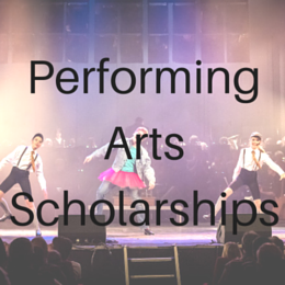 Scholarships for students studying or participating in Performing Arts including Dance, Music, and Theatre.