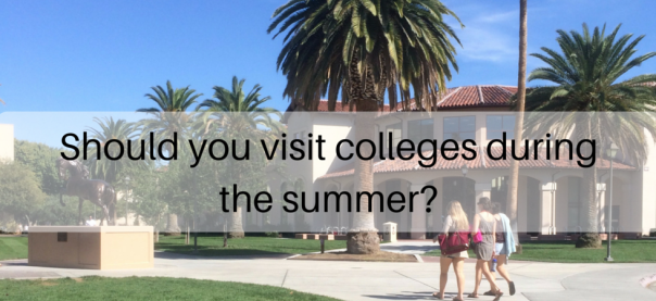 Should you visit colleges during the summer? | JLV College Counseling Blog
