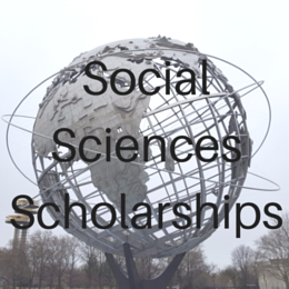Scholarships for students studying Social Sciences including Anthropology, Psychology, Sociology, History, Political Science, English, Languages, Economics, and other related fields.