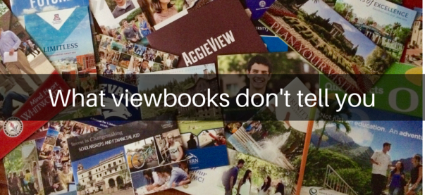 What viewbooks don't tell you
