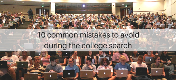 10 common mistakes to avoid during the college search | JLV College Counseling