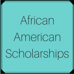 Scholarships for African American or Black students