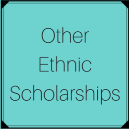 Scholarships for students of other ethnicities, nationalities, or ancestries
