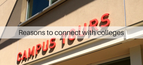 Reasons to connect with colleges | JLV College Counseling Blog