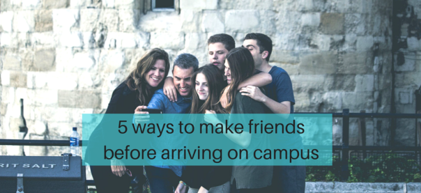 5 ways to make friends before arriving on campus | JLV College Counseling Blog