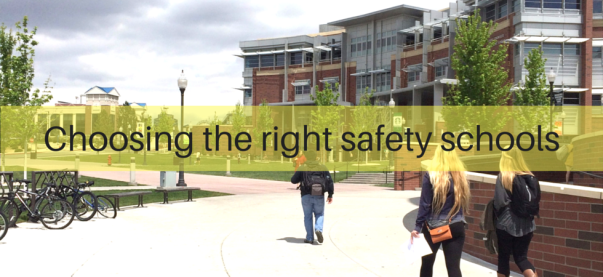 Choosing the right safety schools | JLV College Counseling Blog