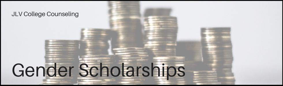 Gender Scholarships | JLV College Counseling
