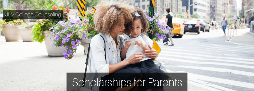 Scholarships for Parents | JLV College Counseling