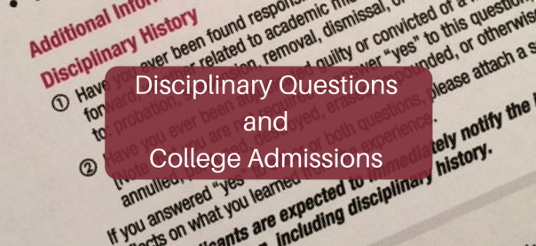 Disciplinary Question sand College Admissions | JLV College Counseling