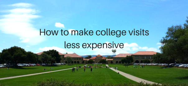 How to make college visits less expensive | JLV College Counseling Blog