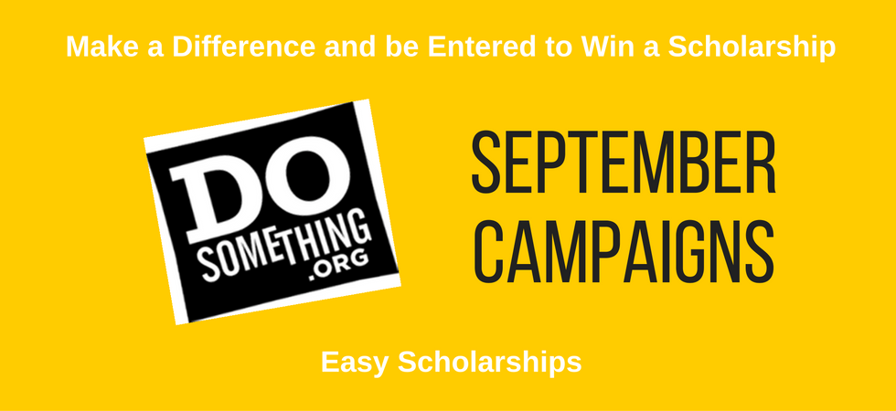 September Easy Scholarships from DoSomething | JLV College Counseling Blog