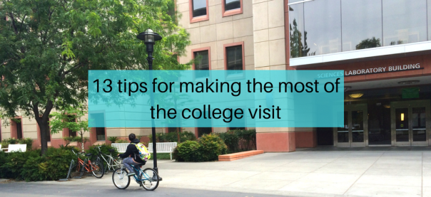 13 tips for making the most of the college visit | JLV College Counseling Blog