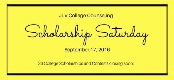Scholarship Saturday - September 17, 2016 | 36 College Scholarships and Contests closing soon | JLV College Counseling Blog
