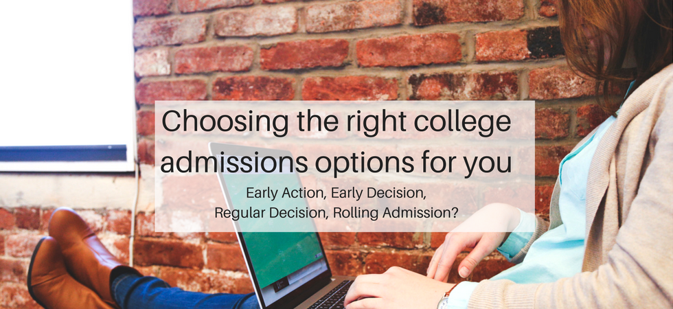 Choosing the right college admissions options for you | JLV College Counseling Blog