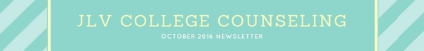 JLV College Counseling October 2016 Newsletter
