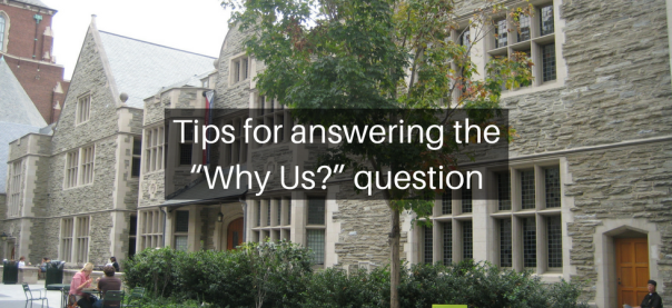 "Tips for answering the ""Why Us?"" question 