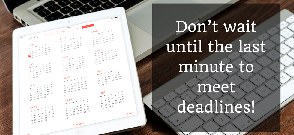 Don't wait until the last minute to meet deadlines!   JLV College Counseling Blog
