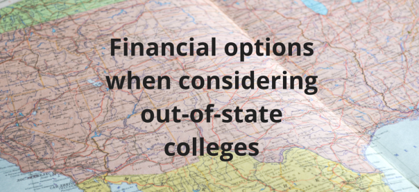 Financial Options When Considering Out-of-State Colleges | JLV College Counseling Blog