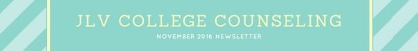 JLV College Counseling November 2016 Newsletter