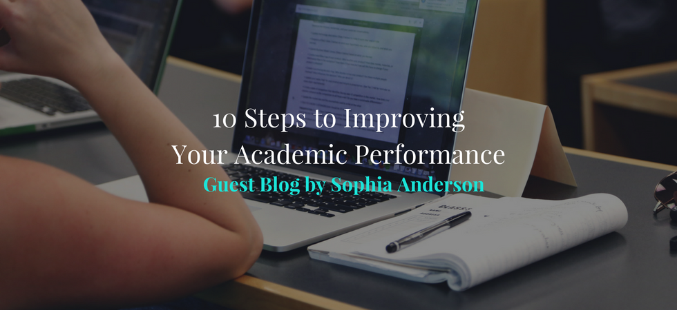 10 Steps to Improving Your Academic Performance | JLV College Counseling Blog