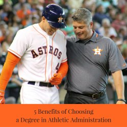 5 Benefits of Choosing a Degree in Athletic Administration - Guest Blog by Dixie Somers | JLV College Counseling Blog