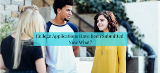 College Application Have Been Submitted. Now What? | JLV College Counseling Blog
