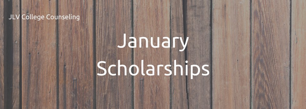 January Scholarships | JLV College Counseling